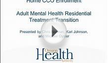 Home CCO Enrollment (Adult Mental Health Residential